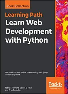 Learn Web Development With Python Learn Web Development Web Development Online Web Design