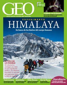 Revista #GEO 330. #Himalaya, en busca de los límites del cuerpo humano. Al Filo de lo Imposible, 60 voluntarios arriesgan sus vidas en una expedición médica. #Gastronomía, #Aristóteles, Isla de Flores, #Estocolmo, #BokoHaram...