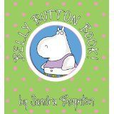 Sandra Boynton board books (Belly Button Book,Barnyard Dance, etc.)