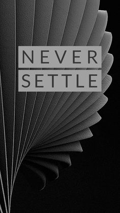 Black Wallpaper: Never Settle Wallpaper? Cool Iphone Wallpapers Hd, Mobile Wallpaper Android, Oneplus Wallpapers, Black Phone Wallpaper, Apple Wallpaper Iphone, 1080p Wallpaper, Dark Wallpaper, Cellphone Wallpaper, Wallpaper Backgrounds