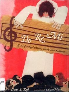 Do Re Mi - If You Can Read Music, Thank Guido d'Arezzo, a kid's picture book about the history of #music notation