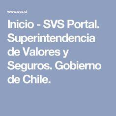 Inicio - SVS Portal. Superintendencia de Valores y Seguros. Gobierno de Chile.