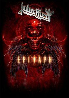 Judas Priest ~ Epitaph by Jessica Hart, via Behance Heavy Metal Art, Heavy Metal Bands, Rock Posters, Band Posters, Music Posters, Music Artwork, Metal Artwork, Classic Rock Albums, Rock Y Metal