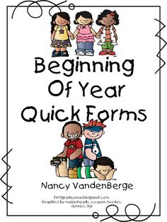 First Grade Wow: Beginning of the year Quick Forms