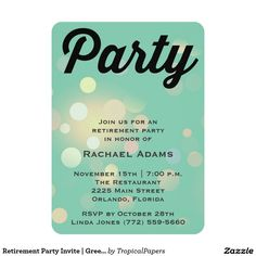 Retirement Party Invite | Green Bokeh SOLD, thank you to the customer in Florida