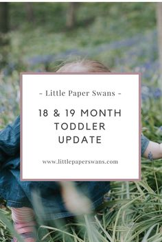 Find out what my toddler is up to at 18 and 19 months. Teething, eating, breastfeeding and loving singing and dancing.