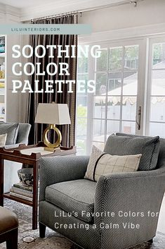 Soothing color palettes for interior design from LiLu Interiors, a luxury interior design firm in Minneapolis, Mn Call Interior Design Advice, Luxury Interior Design, Design Blogs, Paint Colors For Living Room, Paint Colors For Home, Favorite Paint Colors, Favorite Color, Decorating Your Home, Decorating Ideas