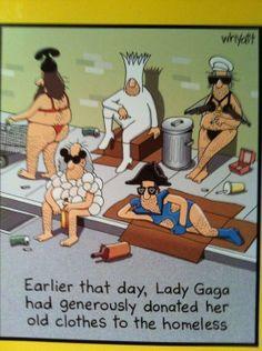 Lady Gaga Helps Homeless funny