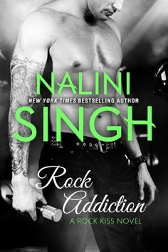 Rock Addiction by Nalini Singh ★★★★★