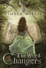 Reviews of The Word Changers: A Young Adult Christian Fantasy novel