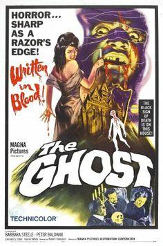 The Ghost (1963)Stars: Barbara Steele, Peter Baldwin, Elio Jotta ~  Director: Riccardo Freda