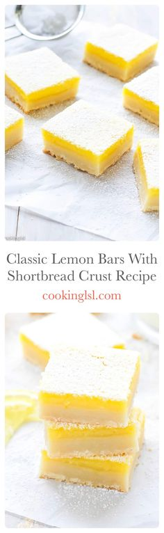 Classic Lemon Bars With Shortbread Crust Recipe - buttery crust and fresh and tangy lemon curd on top. Simple dessert, you can make any time of the year!