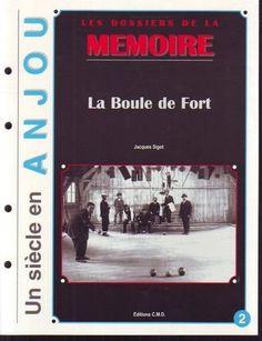 La Boule de fort de Jacques Sigot, http://www.amazon.fr/dp/2844770398/ref=cm_sw_r_pi_dp_RzSssb099JEWW