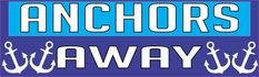 10in x 3in Anchors Away Boat Cruise Ship Bumper Sticker Vinyl Window Decal