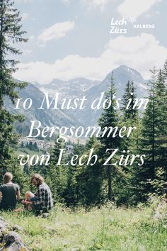 Der Sommer rückt immer näher und deshalb haben wir für euch 10 Must do's im Bergsommer von Lech Zürs zusammengestellt. Mountain, Nature, Outdoor, Road Trip Destinations, Tours, Hiking, Summer, Outdoors, Naturaleza