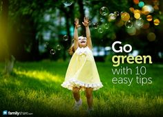 Go green with 10 easy tips #greenworksgames and #sponsored