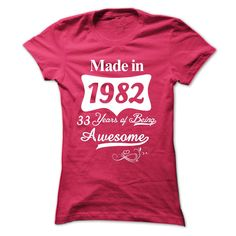 1982-33 years of being awesome T Shirts, Hoodies. Check price ==► https://www.sunfrog.com/Birth-Years/1982-33-Years-Of-Being-Awesome.html?41382 $23