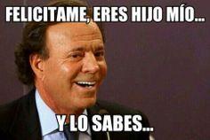 Día del único padre Funny, Julio Iglesias, Father, Jokes, Ha Ha, Hilarious, Humor