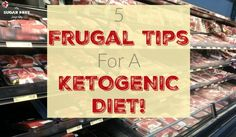 Keto Tip: 5 Ways to Be Frugal on a Ketogenic Diet!   My Sugar Free Journey