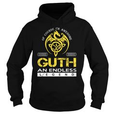 Of Course I'm Awesome GUTH An Endless Legend Name Shirts #Guth