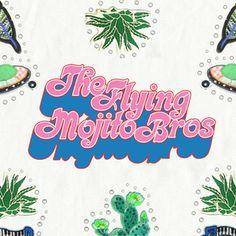 Flying Mojito Bros: Rodeo Cósmico Mix
