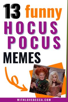 It's time, sisters! Halloween means Hocus Pocus and these memes will have 90s kids raising kids laughing out loud this Halloween season.