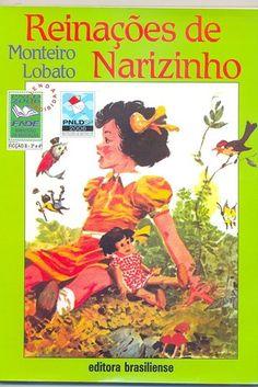 Reinações de Narizinho, Monteiro Lobato | 40 livros que vão fazer você morrer de saudades da infância