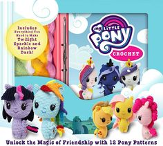 My Little Pony Crochet Patterns. Find peace and harmony while creating these adorable amigurumi characters from My Little Pony Crochet. Amigurumi Patterns, Amigurumi Doll, Knitting Patterns, Crochet Patterns, Crochet Kits, Crochet Ideas, Love Crochet, Crochet Hooks, Crochet Pony
