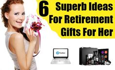 6 Superb Ideas For Retirement Gifts For Her