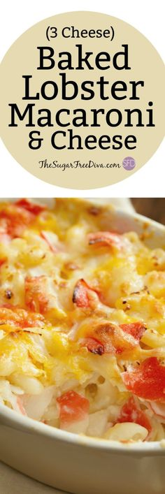 3 Cheese Lobster Macaroni and Cheese : thesugarfreediva    #lobster #macandcheese