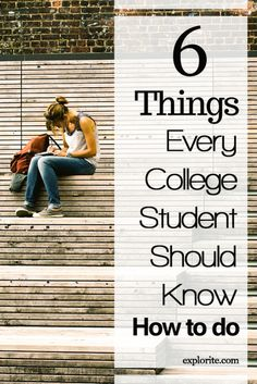 6 Things Every College Student Should Know How to Do Heading to college and living on your own is a huge step toward complete, adult independence. If you're about to take that all-important step,. College Success, College Hacks, Education College, School Hacks, College Courses, School Tips, Physical Education, College Years, College Girls
