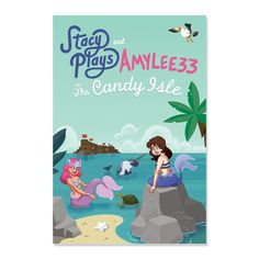 Omgosh stacyplays and amylee33 have a poster for the candy isle!!