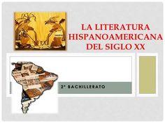 2º BACHILLERATO TEMA 26. 2º BACHILLERATO LA LITERATURA HISPANOAMERICANA DEL SIGLO XX.