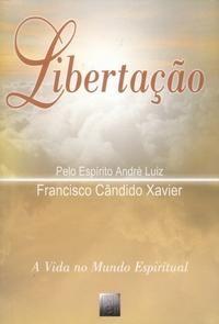 Libertação Francisco Candido Xavier FEB