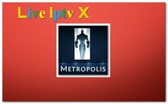Metropolis Kodi Skin addon - Download Metropolis Kodi Skin addon For IPTV - XBMC - KODI   Metropolis Kodi Skin addon  Metropolis Kodi Skin addon  Download Metropolis Kodi Skin addon  Video Tutorials For InstallXBMCRepositoriesXBMCAddonsXBMCM3U Link ForKODISoftware And OtherIPTV Software IPTVLinks.  Subscribe to Live Iptv X channel - YouTube  Visit to Live Iptv X channel - YouTube    How To Install :Step-By-Step  Video TutorialsFor Watch WorldwideVideos(Any Movies in HD) Live Sports Music…