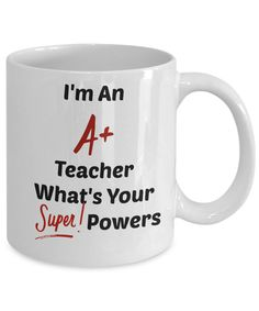 I'm A Teacher What's Your Superpowers Novelty Coffee Mug Gift Ceramic Cup by Habensengallery on Etsy