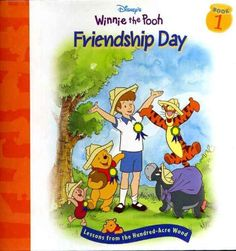 Disney's Winnie the Pooh: Friendship Day--Lessons from the Hundred-Acre Wood by Nancy Parent http://www.amazon.com/dp/1579730876/ref=cm_sw_r_pi_dp_6giZtb1GJH17WX77