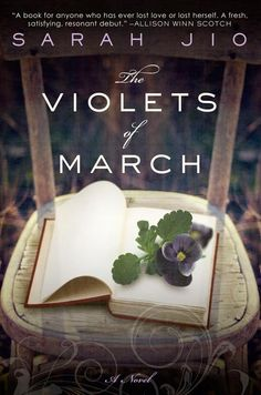 January: The Violets of March. I couldn't put this one down and I want to move to Seattle even more now!