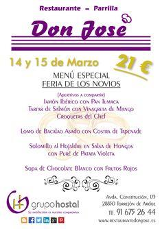 Hemos creado un menú muy especial con motivo de la Feria de los Novios. En el Restaurante Don José, el 14 y 15 de Marzo podrás degustarlo.