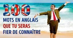 100 Mots enanglais que tuseras fier deconnaître Education English, English Class, Teaching English, French Words, English Words, French Lessons, English Lessons, English Tips, Learn English