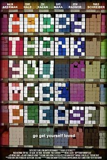 Happy Thank You More Please, 2010