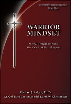 Amazon.com: Warrior Mindset (9780964920552): Dr. Michael Asken, Loren W. Christensen, Dave Grossman, Human Factor Research Group: Books