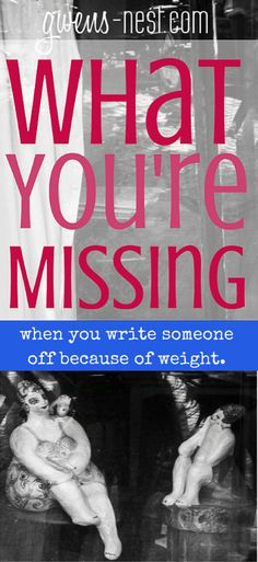 I saw it yesterday- she was dismissed because of her weight. I want you to know what you'll miss if you judge someone by their weight.