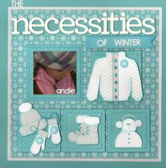 Necessities Of Winter..... - Scrapbook.com - adorable layout featuring the little details of winter!