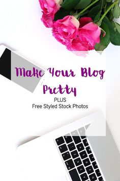 How to make your blog pretty in order to turn it into a profitable blog and a steady passive income