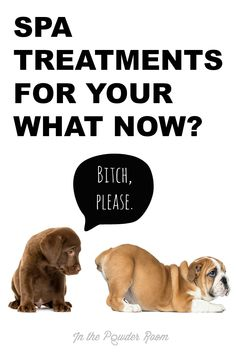 """Spa Treatments for Your What Now?"" by @abbyheugel In the Powder Room. women 