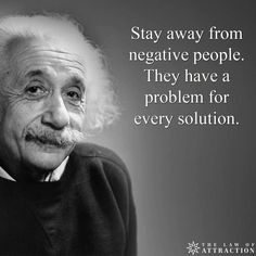 Albert Einstein quotes wisdom negative people stay away problem solution Citations D'albert Einstein, Citation Einstein, Albert Einstein Quotes, Quotes Thoughts, Motivational Thoughts, Positive Quotes, Motivational Quotes, Inspirational Quotes, Motivational Speakers