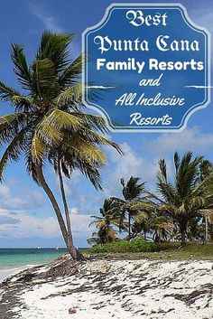 Our guide to the best Punta Cana All Inclusive Family Resorts and Best Family Resorts in Punta Cana for families travelling to Punta Cana with kids Travel With Kids, Family Travel, Ways To Travel, Travel Ideas, Travel Tips, Punta Cana All Inclusive, All Inclusive Family Resorts, Family Vacation Destinations, Travel And Leisure