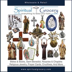 Spiritual Grocery is the leading religious store providing over products. We are importer and distributor of catholic gifts and religious items. Catholic Gifts, Catholic Art, Religious Jewelry, Religious Art, Prayer Cards, Rosaries, Crucifix, Statues, House Warming