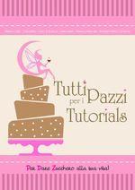 II USCITA --- marzo 2012 --- Tutti pazzi per i tutorials